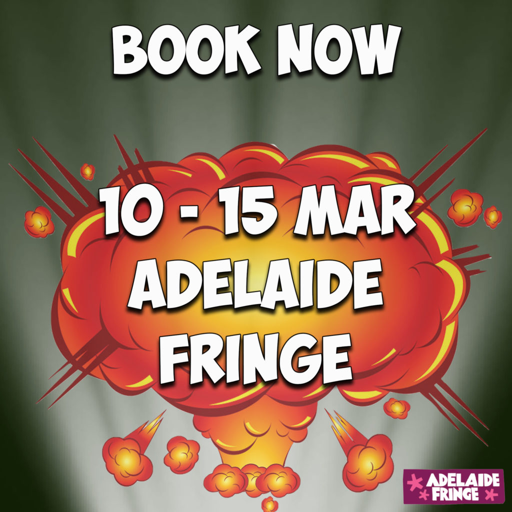 Link to Adelaide Fringe booking site